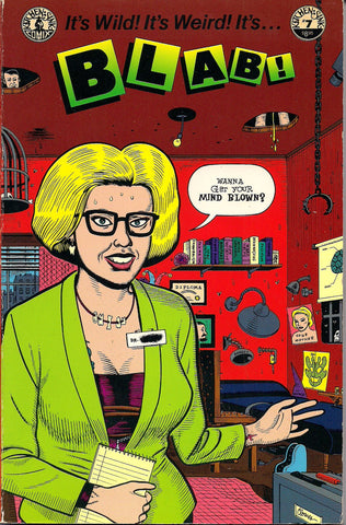 BLAB #7 Joe Coleman Skip Williamson Drew Friedman Mary Fleener Richard Sala Chris Ware Jimmy Corrigan Spain Rodriguez Dan Clowes