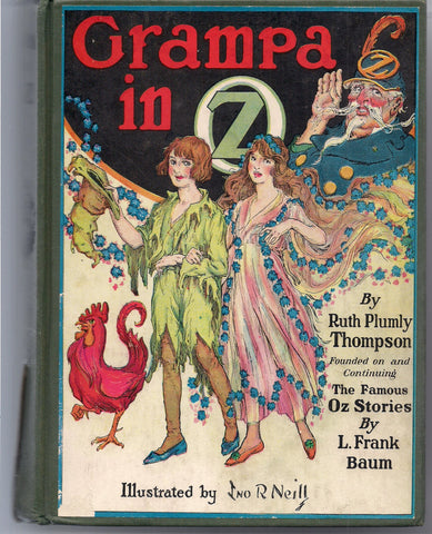 Grampa in OZ L FRANK BAUM Ruth Plumly Thompson John R. Neill Reilly & Lee 1924 Classic Children's Illustrated Fantasy