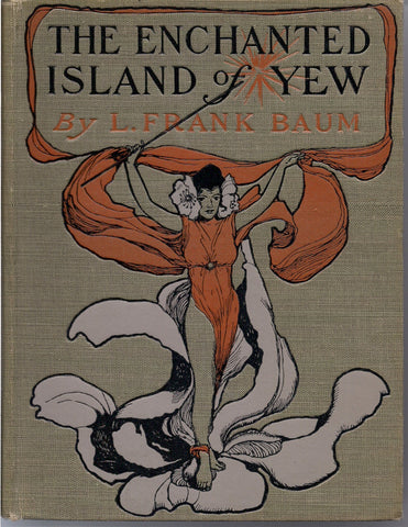 Enchanted Island of Yew Prince Marvel Encountered High Ki of Twi & Other Surprising People L FRANK BAUM 1903 Children's Illustrated Fantasy