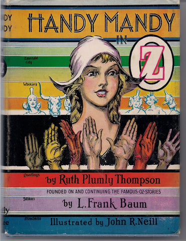 Handy Mandy in OZ with Dust Jacket L FRANK BAUM Ruth Plumly Thompson John R. Neill Reilly & Lee 1937 Classic Children's Illustrated Fantasy
