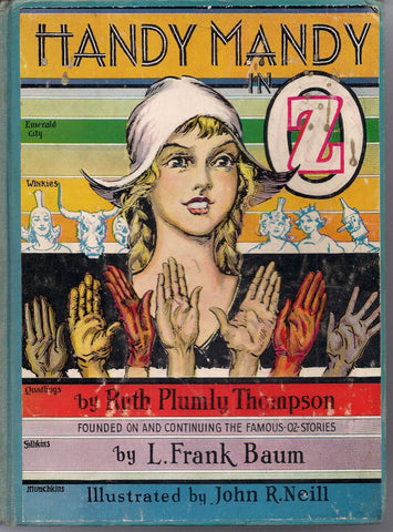 Handy Mandy in OZ L FRANK BAUM Ruth Plumly Thompson John R. Neill Reilly & Lee 1937 Classic Children's Illustrated Fantasy
