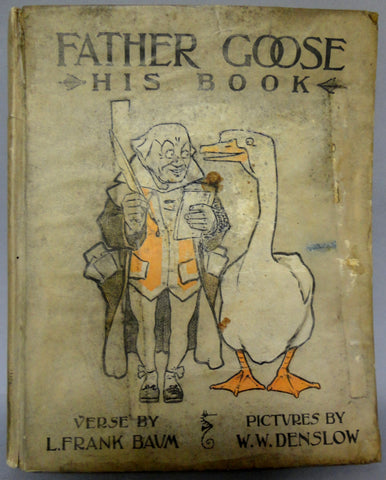 Father GOOSE His Book L FRANK BAUM W W Denslow December 1899 Fifth Edition First Printing Children's Illustrated Fantasy