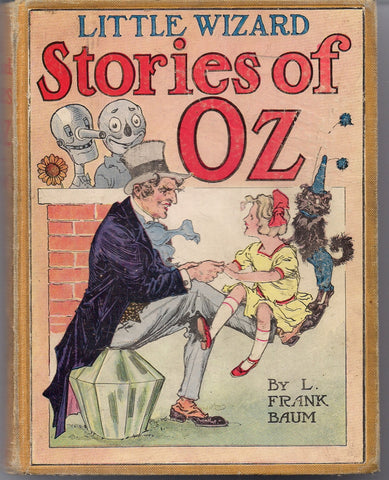 Little Wizard Stories of OZ L FRANK BAUM John R. Neill Reilly & Britton 1914 1st Printing Classic Children's Illustrated Fantasy