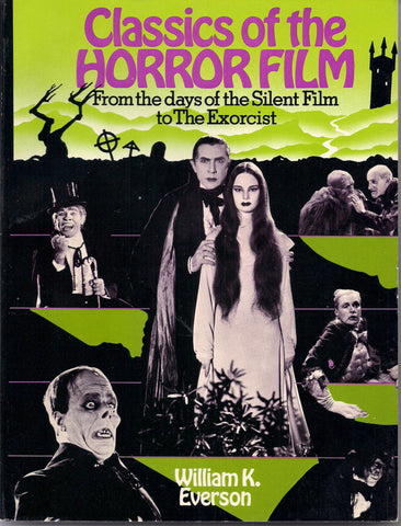 Classics of HORROR FILM Boris Karloff Bela Lugosi Lon Chaney Tod Browning James Whale Universal Studios Famous Monsters Film Noir B Movies