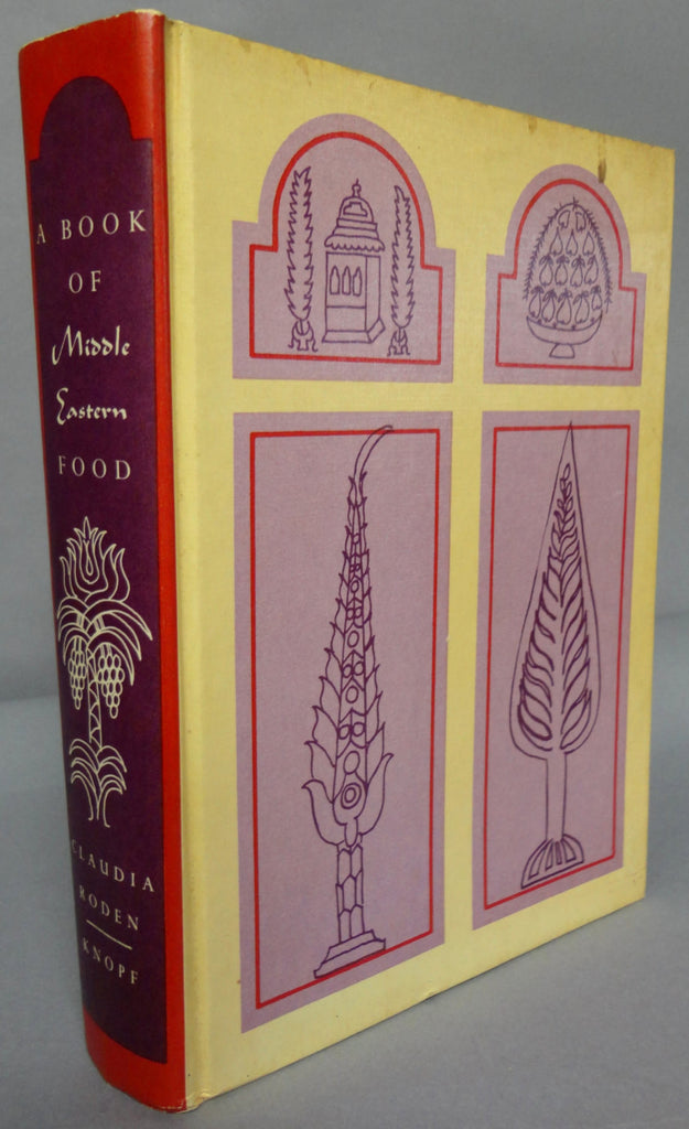 A Book of Middle Eastern Food Claudia Roden Alta Ann Parkins 500 recipes  from the subtle spicy varied cuisines of the Middle East