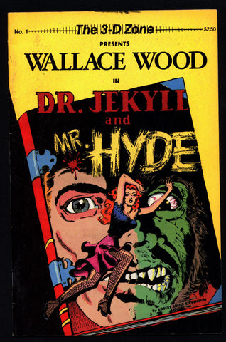 Wallace Wood DR. JEKYLL & Mr. HYDE Ray 3-D Zone #1 Robert Louis Stevenson Science Fiction Horror Fantasy Anthology Alternative Comic