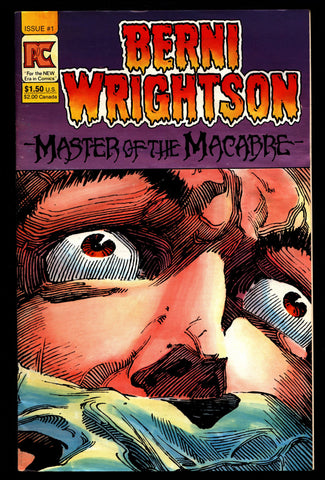 BERNI WRIGHTSON Master of Macabre #1 Pacific Comics Illustrated Horror Fantasy Illustration Mature Comics Art*