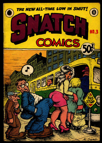 SNATCH Comics #3 2nd Robert CRUMB  Wilson Robt Williams Moscoso Hayes ADULT Sex Psychedelic Underground *