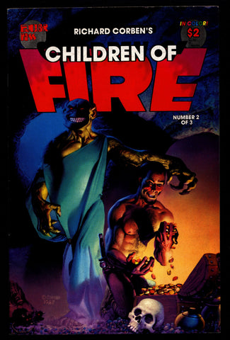 CHILDREN of FIRE #2 Rich Corben Heavy Metal Horror Science Fiction Fantasy Fantagor Underground Comic*