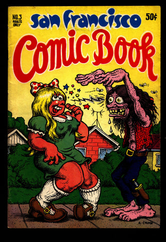 SAN FRANCISCO Comic Book #3 Robert Crumb Shelton Trina Spain Deitch Irons Green Lynch Beck Metzger Humor Underground*
