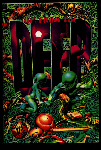 UP FROM the DEEP 2nd Richard Corben Greg Irons Jaxon Deitch Horror Science Fiction Humor Underground*