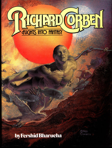 Rich Corben FLIGHTS INTO FANTASY Heavy Metal Monsters Sword Sorcery Barbarian Science Fiction Sexy Fantasy Collection*