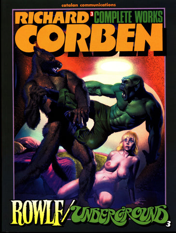 ROWLF Rich Corben Complete Works Underground Vol 3 Catalan Heavy Metal Werewolf Monsters Horror Science Fiction Sexy Fantasy Collection*