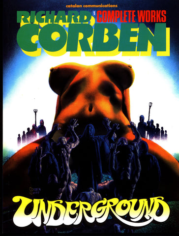 Rich Corben Complete Works Underground Vol 1 Catalan Heavy Metal Werewolf Monsters Horror Science Fiction Sexy Fantasy Collection*