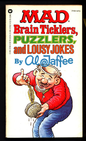 MAD Magazine Brain Ticklers, Puzzlers and Lousy Jokes AL JAFFEE