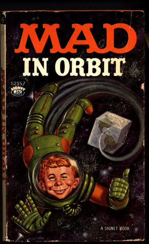 "MAD IN ORBIT 1st 1962 Don Martin Jack Davis Wally Wood  ""The Usual Gang of Idiots"" William M Gaines Al Feldstein Harvey Kurtzman"