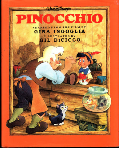 Walt Disney's PINOCCHIO Movie Film Adaptation by Gina Ingoglia Illustrated by Gil DiCicco Classics Series Illustrated Childrens Kids Book