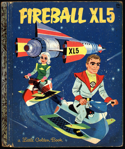 FIREBALL XL5 TV Sylvia & Jerry Anderson SIG Supermarionation Little Golden Book Illustrated Childrens Kids Book