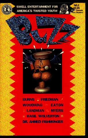 BUZZ #2 Quirky Mature Humor Anthology Comics by Basil WOLVERTON Burns Friedman Woodring Landman Kitchen Sink
