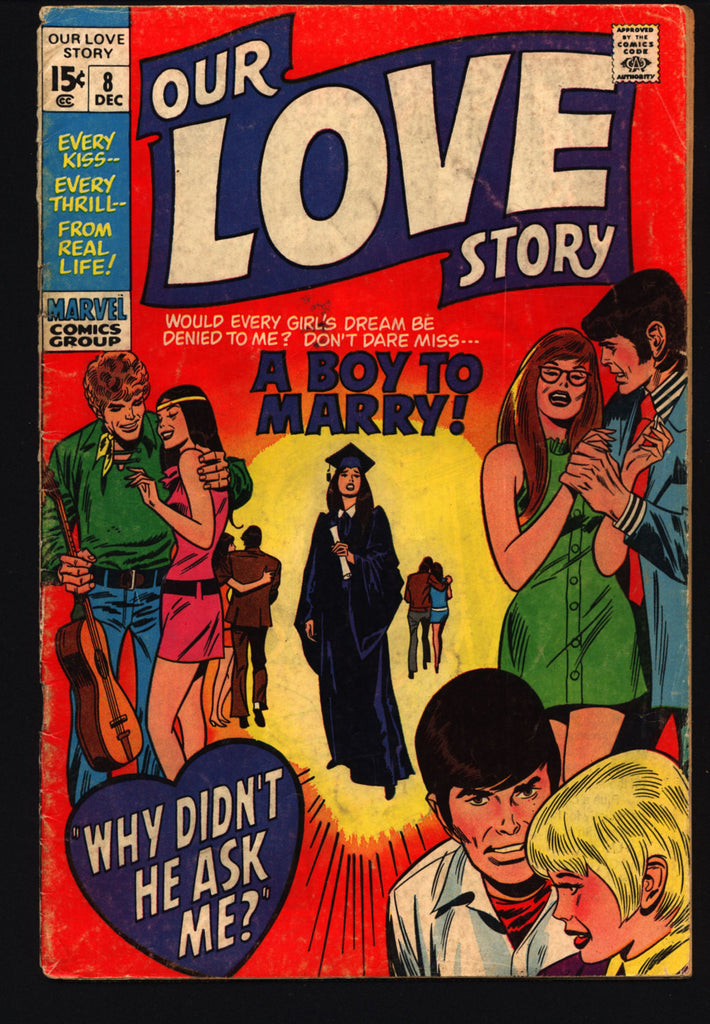 OUR LOVE STORY #8 1970 Stan Lee Gene Colan Teen Age Angst Romance Comics  Tear Jerker Soap Opera