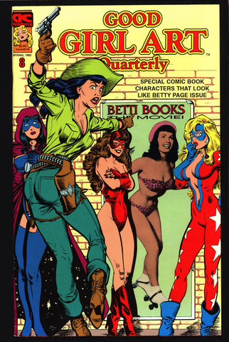 GOOD GIRL ART Quarterly #8 Betty Bettie Page, Matt Baker, Phantom Lady, Torchy, Sky Gal, FemForce,Leg art, Bdsm, Pin Up Comic Book