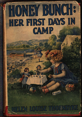 Honey Bunch: Her First Days In Camp, Josephine Lawrence aka Helen Louise Thorndyke, Stratemeyer Syndicate Grosset & Dunlap, 1925, Hardcover