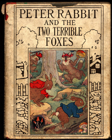 Peter Rabbit, and the Two Terrible Foxes, Linda Stevens Almond , scarce, Flopsy, Mopsy & Cotton-Tail,Henry Altemus Co., Phila,1925,Hardcover