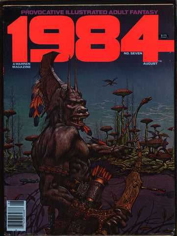 "1984 #7 Warren Magazine Alex Niño,Jose Ortiz,Richard Corben,Nebres,Frank Thorne,Ghita,Provocative ""illustrated adult fantasy""erotic,sex,BDSM"