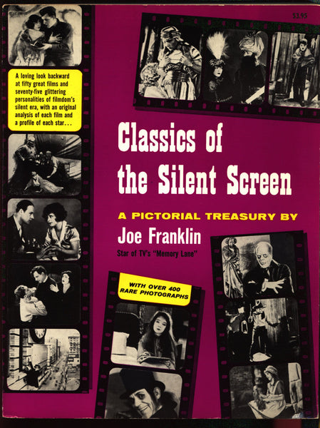 Classics of the Silent Screen: A Pictorial Treasury, Joe Franklin, WOR-TV, Lon Chaney,D W Griffith,Birth of a Nation,Phantom of the Opera