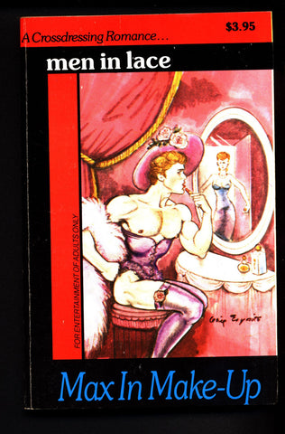 Men in Lace, Max in Make-Up, ADULT,Mature,Vintage,Sleaze,Crossdressing Romance,Transvestite,domination novel,Paperback book,sex
