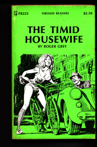 The Timid Housewife FR-223, ADULT,Mature,Vintage,Explicit,Erotic,Fiction,Sleaze, Paperback book