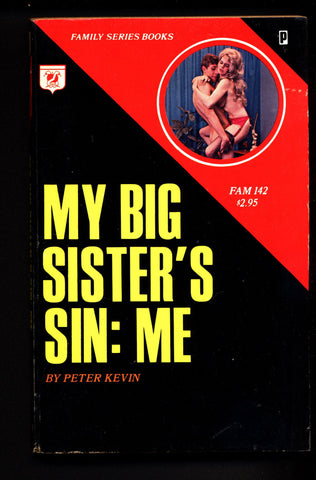My Big Sister's Sin: Me, FAM-142,ADULT,Mature,Vintage,Explicit,Erotic,Fiction,Incest,Sleaze, Paperback book