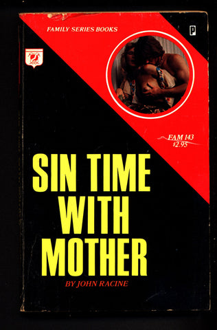 Sin Time with Mother, FAM-143,ADULT,Mature,Vintage,Explicit,Erotic,Fiction,Incest,Sleaze, Paperback book