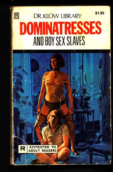Dominatresses and Boy Sex Slaves,Dr. Guenter Klow,ADULT,Mature,submissive,dominant,dom,Explicit,Erotic,Fiction,Sleaze, Paperback book