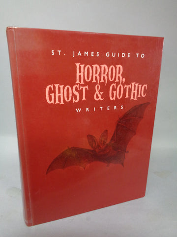 St. James Guide to Horror, Ghost & Gothic Writers Edition,Edgar Allan Poe,Clive Barker,Nathaniel Hawthorne,Shirley Jackson,Lovecraft