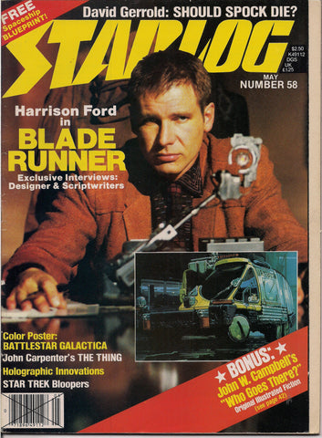 Philip K Dick, BLADE RUNNER, Starlog #58, 1982, Harrison Ford,Ridley Scott,Star Wars, Star Trek, Battlestar Galactica, BSG, THE THING,John W. Campbell,Don Stuart