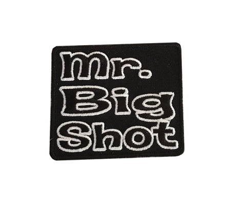 Mr. Big Shot Steampunk Novelty Biker Embroidered Iron On Patch