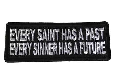 Every Saint Has A Past / Every Sinner Has A Future Iron On Cosplay Biker Patch
