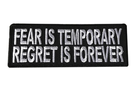 Fear Is Temporary / Regret Is Forever Iron On Cosplay Biker Patch