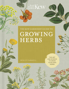 Kew Gardener's Guide to Growing Herbs - Pookipoiga