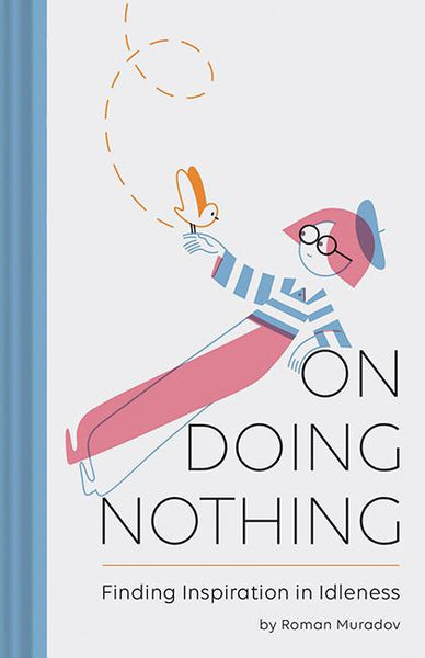 Hardie Grant Books On Doing Nothing -Books Melbourne