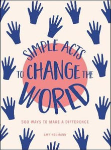 Hardie Grant Books - Simple Acts to Change the World - last minute gift idea - melbourne