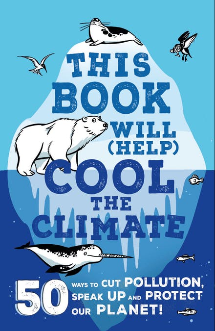Hardie Grant Books This Book will (Help) Cool the Climate -Book