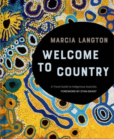 Hardie Grant Books Marcia Langton's Welcome to Country -Books Melbourne