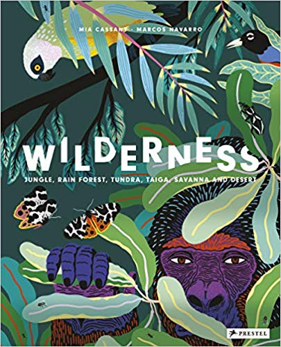 Hardie Grant Books Wilderness: Jungle, Rainforest, Tundra, Taiga, Savanna and Desert -Book