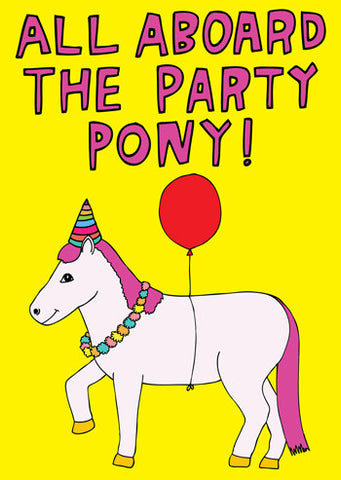 All aboard the party pony Card - last minute gift idea