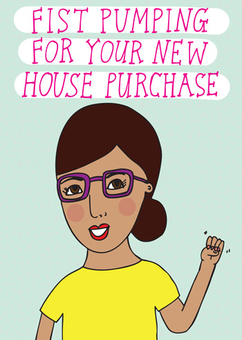 Fist pumping for your new house purchase - last minute gift idea