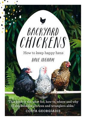 United Book Distributors Backyard Chickens: How to keep happy hens -Books Melbourne