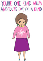 Able and Game You're One Kind Mum And You're One Of A Kind -Cards