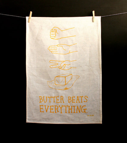 Butter Beats Everything --- Tea Towel - last minute gift idea